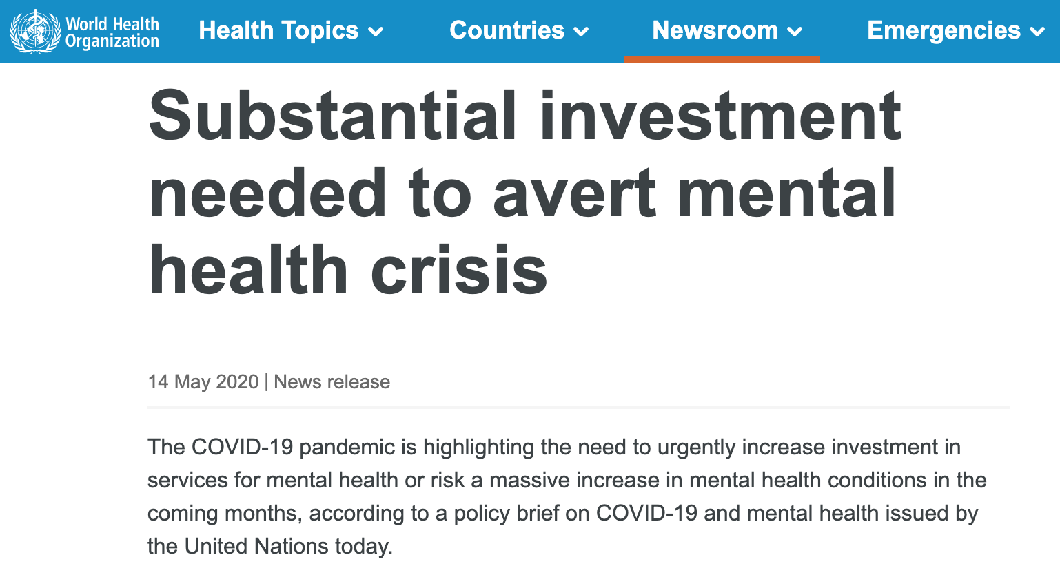 News release by the WHO - Social investment needed to avert mental health crisis